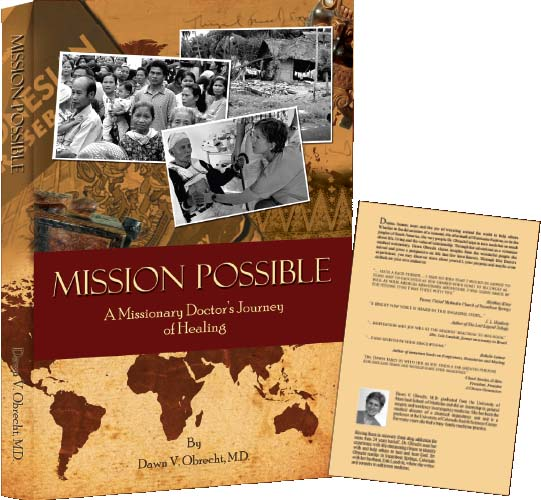 Mission Possible, A Missionary Doctor's Journey of Healing